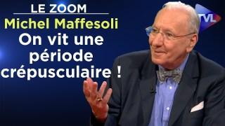 On vit une période crépusculaire ! – Le Zoom – Michel Maffesoli – TVL