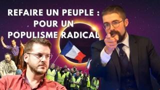 Refaire un peuple : Pour un populisme radical [EN DIRECT]