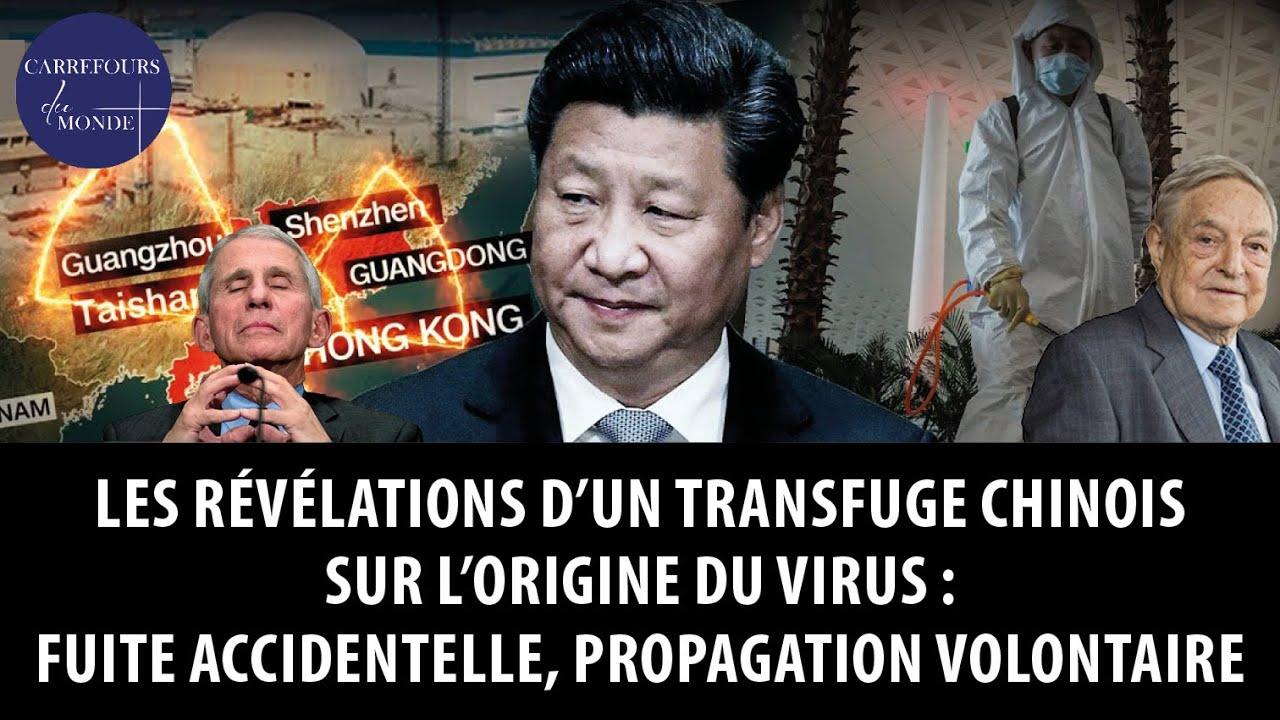 Révélations du transfuge chinois sur l'origine du virus: fuite accidentelle, propagation volontaire