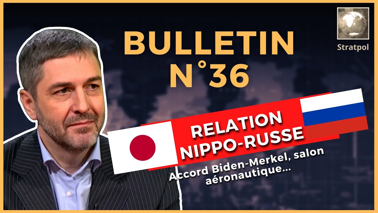 Bulletin N°36. Kouriles, accord Biden-Merkel, MAKS 2021, aviation russe. 25.07.2021.