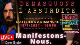 L'Atelier du Dimanche 18 juillet 2021: « Manifestons-Nous »