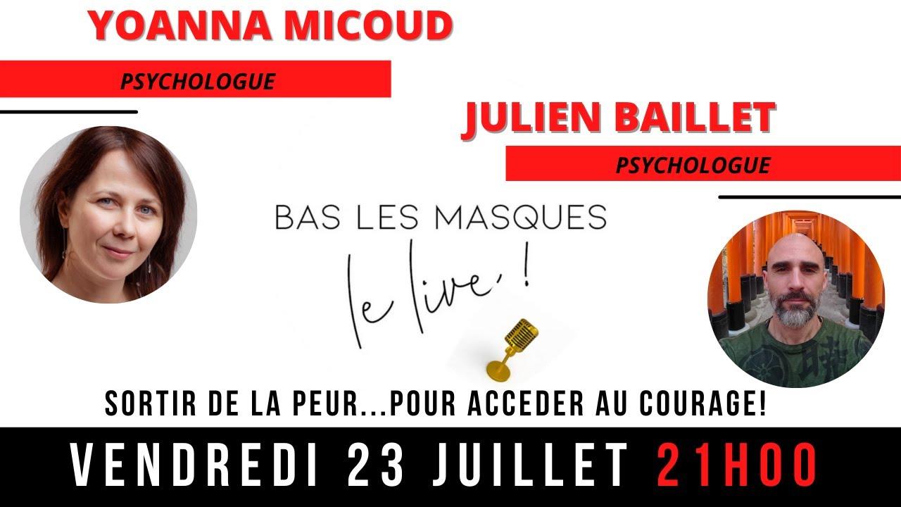 Live du 23 juillet 21H00-SORTIR DE LA PEUR… POUR ACCEDER AU COURAGE !