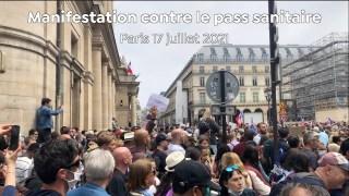 Manifestation contre le Pass Sanitaire – Paris 17 juillet 2021