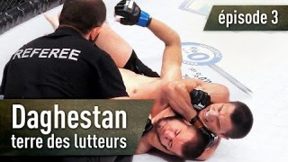 Daghestan, terre des lutteurs (Episode 3)