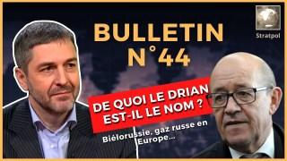 Bulletin N°44. De quoi Le Drian est-il le nom ? Unité biélorusse, gaz russe à 00. 18.09.2021.