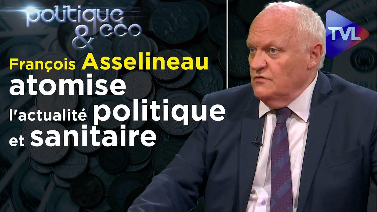 François Asselineau (UPR) atomise l'actualité politique et sanitaire – Politique & Eco n°310 – TVL