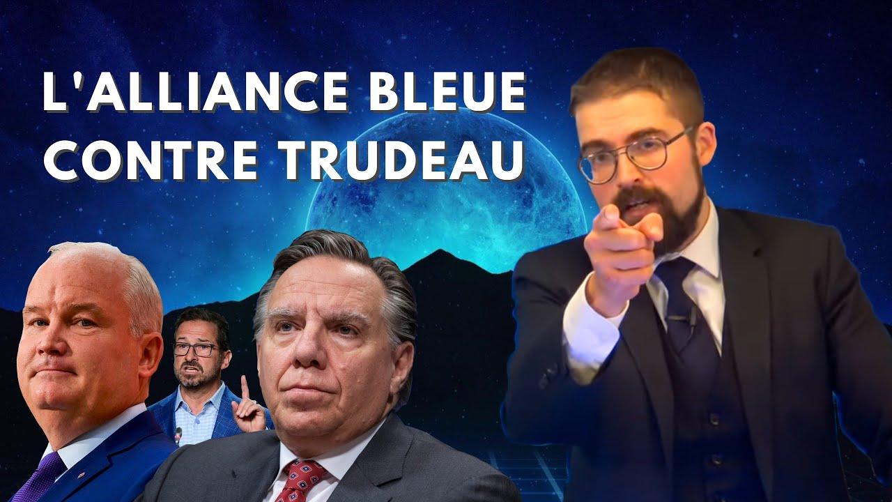 L'alliance bleue contre Trudeau [EN DIRECT]