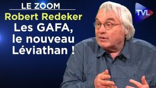 Les GAFA, le nouveau Léviathan ! – Le Zoom – Robert Redeker – TVL