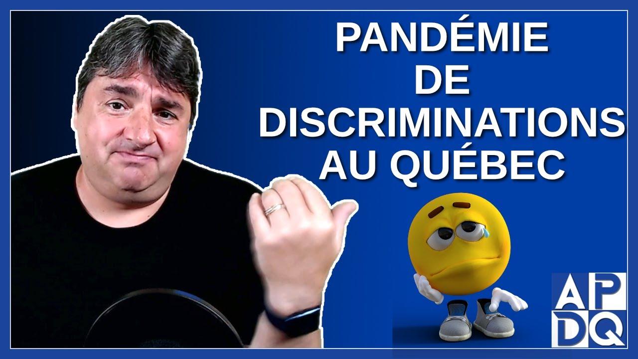 Pandémie de discriminations au Québec