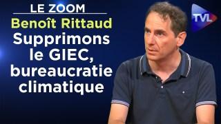 Supprimons le GIEC, bureaucratie climatique – Le Zoom – Benoît Rittaud – TVL