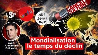 La mondialisation dangereuse – Alexandre del Valle dans Le Samedi Politique