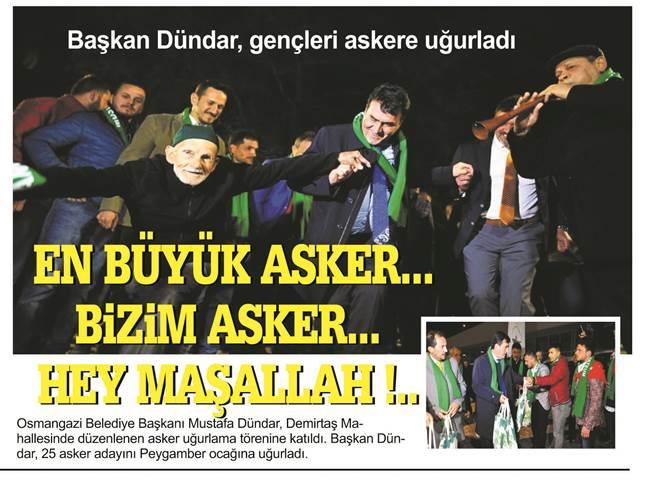 Bursa Osmangazi Belediye Başkanı   Dündar, gençleri askere uğurladı