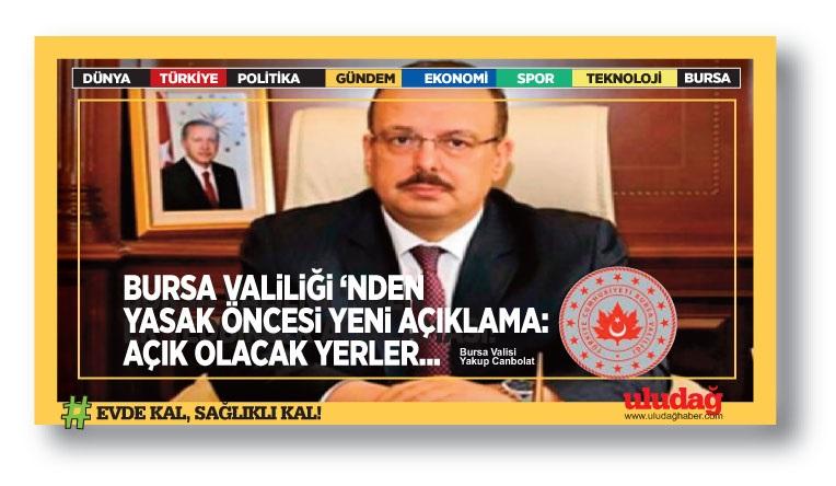 Bursa Valiliği'nden sokağa çıkma yasağı öncesi İl Hıfzıssıhha Kurul Kararı açıklaması