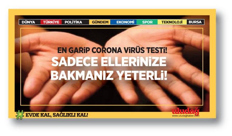 """En garip """"koronavirüs testi""""… Hemen ellerinize bakın!"""