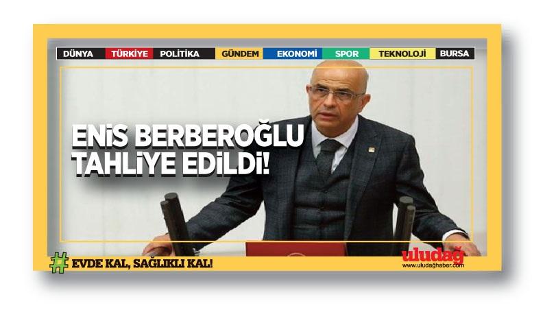Enis Berberoğlu, Corona virüs tedbirleri kapsamında izinli olarak açık cezaevinden çıktı