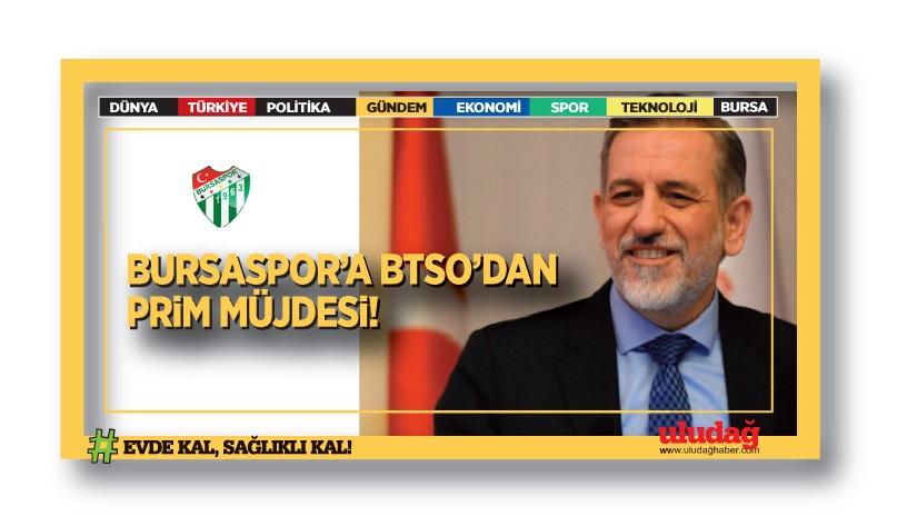 Bursaspor'a BTSO'dan prim müjdesi!