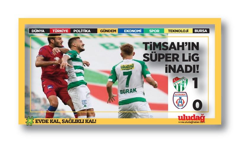 Bursaspor'un Süper Lig inadı!