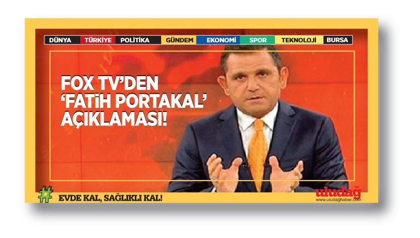 Fox TV'den Fatih Portakal açıklaması …