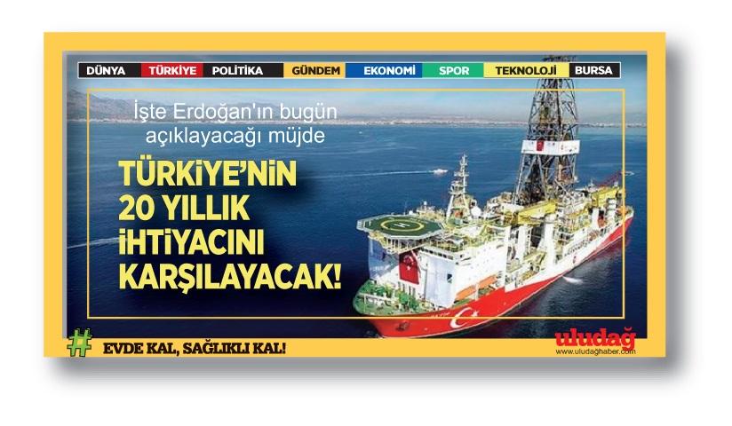 """İşte Erdoğan'ın bugün açıklayacağı müjde: """"Türkiye'ye 20 yıl yeter!"""""""