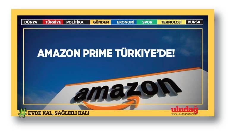 Amazon Prime Türkiye'de! İşte Amazon Prime'ın Türkiye fiyatı