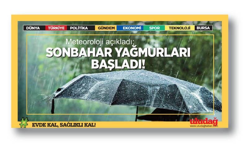 Meteoroloji açıkladı; sonbahar yağmurları başlıyor