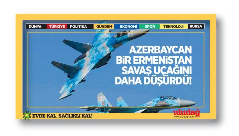 Azerbaycan bir Ermenistan savaş uçağını daha düşürdü
