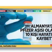 Almanya'da Pfizer aşısı olan 10 kişi hayatını kaybetti
