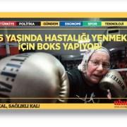 75 yaşındaki Naciye Hanım hastalığını yenmek için boks yapıyor