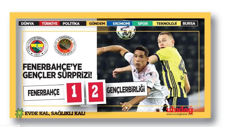 Fenerbahçe – Gençlerbirliği : 1-2
