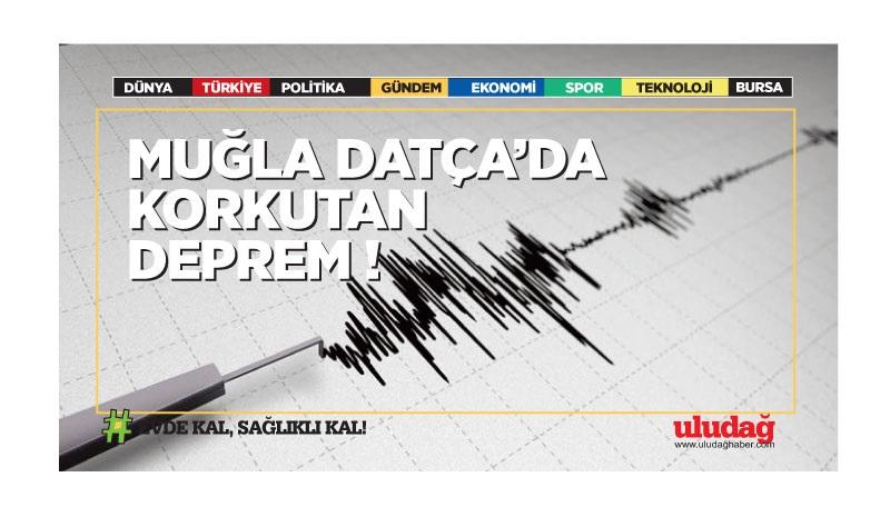 Muğla'nın Datça ilçesi açıklarında 4,8 büyüklüğünde deprem oldu