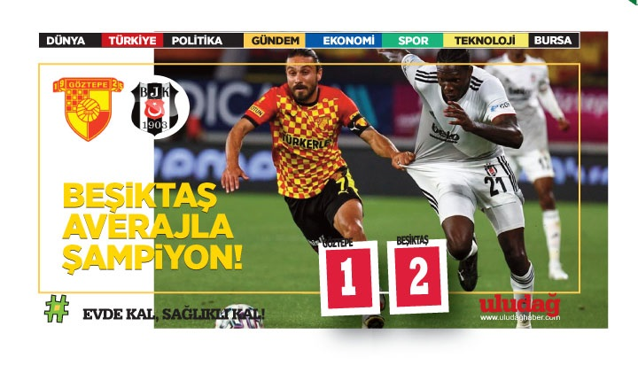 Süper Lig'in en uzun sezonunda şampiyon Beşiktaş