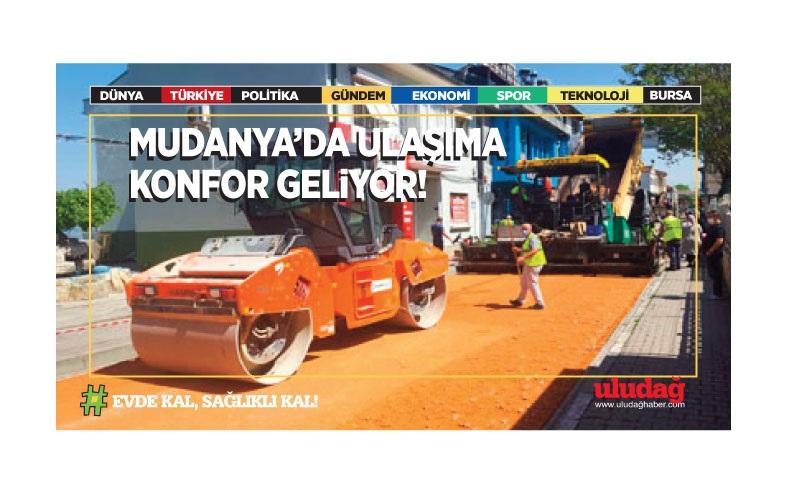 Mudanya'da ulaşıma konfor geliyor