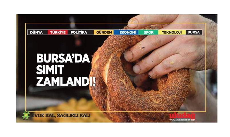 Bursa'da 100 gram simit 2 lira 25 kuruşa yükseldi