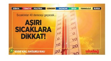 Meteoroloji'den yüksek sıcaklık uyarısı