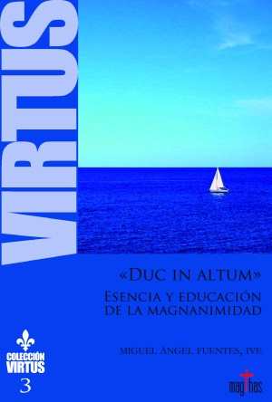 Virtus nº3 - Esencia y educación de la Magnanimidad