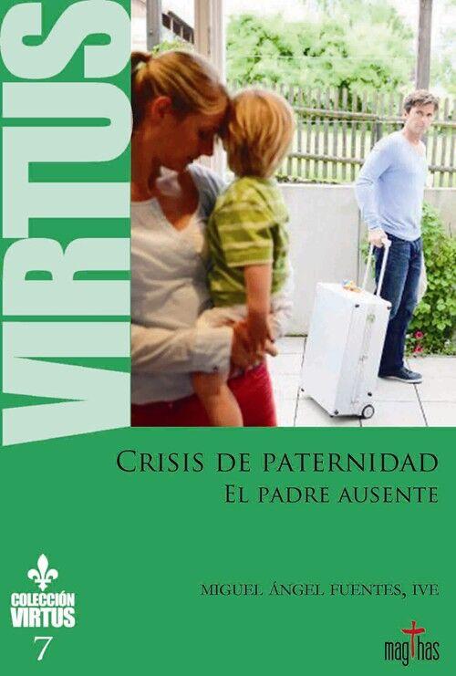 Virtus Nº7 - El padre ausente - Crisis de paternidad