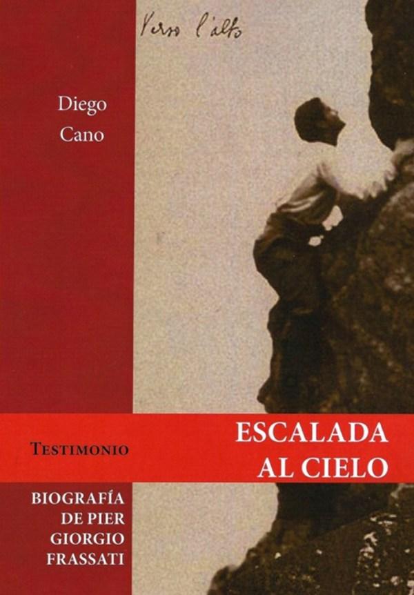 escalada-hacia-el-cielo-biografia-de-pier-giorgio-frassati
