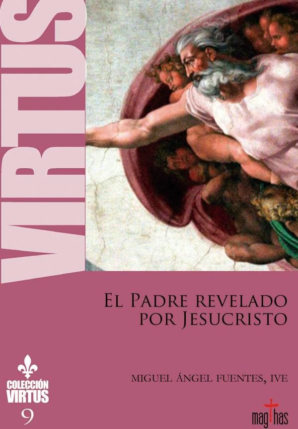 Virtus Nº9 - El Padre revelado por Jesucristo