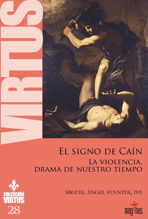 Virtus Nº28 - El signo de Caín: La violencia, drama de nuestro tiempo