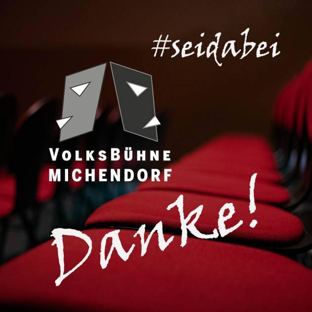 #SeiDabei Spendenticket - Es findet keine Vorstellung statt! @ Volksbühne Michendorf | Michendorf | Brandenburg | Deutschland