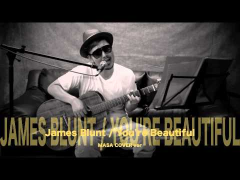You're Beautiful / James Blunt