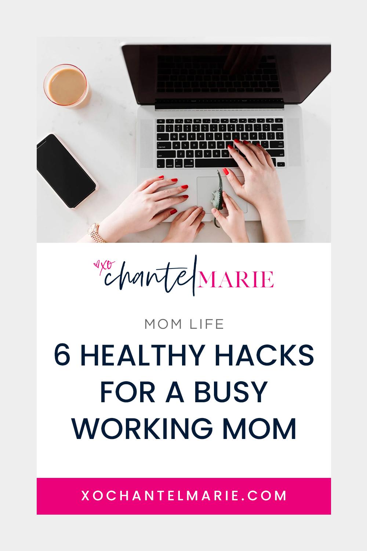 6-Healthy-Hacks-Busy-Working-Mom_xcm-blog