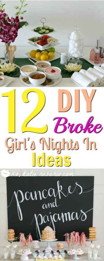 12 DIY Broke Girls Night In Ideas: I think girls nights are the best! Its such a fun time with my friends! Omg! Sometimes my life is so crazy idk what to do but that when I really need my friends. This list is stuffed with great cheap ideas!!! Pinning for later!