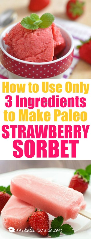 how to eat clean and make 3 ingredient strawberry sorbet that is paleo friendly