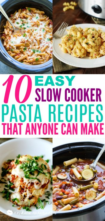 10 Easy Slow Cooker Pasta Recipes That Anyone Can Make, slow cooker pasta recipes