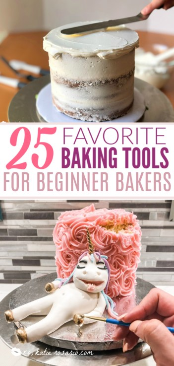 25 Favorite Baking Tools for Beginner Bakers | Here's a guide for you to get the tools so you can be a successful baker! This list is separated into different categories of essential must-haves, intermediate tools, and advanced skill. Having the right baking tools can make all the difference when it comes to baking and decorating cakes! #xokatierosario #bakingtools #cakedecoratingtips #musthavebakingtools