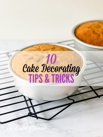 Reduce Baking Overwhelm with These 10 Tips and Tricks | With these cake decorating tips and tricks, you'll be able to make any cake with ease and enjoy the experience. The goal is to reduce any overwhelming feeling you might have with baking and decorating a cake! Cake decorating doesn't have to be scary, so use these quick tips above for an easy guide. #xokatierosario #cakedecoratingtips #caketools #bakingtips #cakedecorating