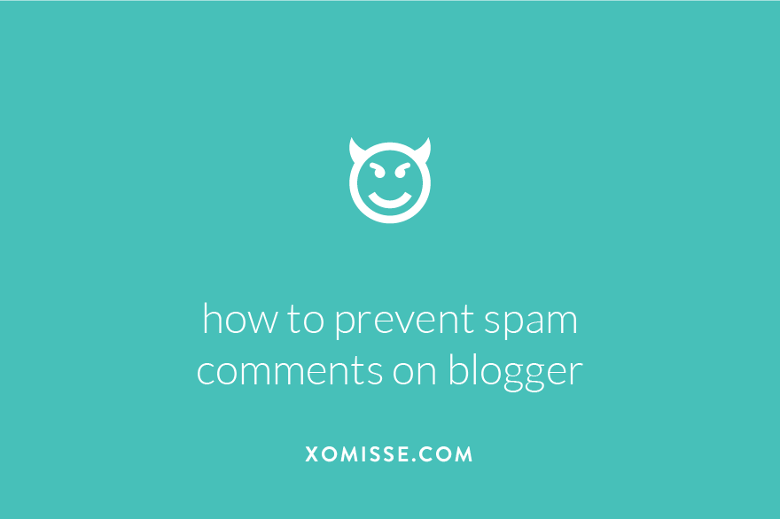 how to prevent spam comments on blogger