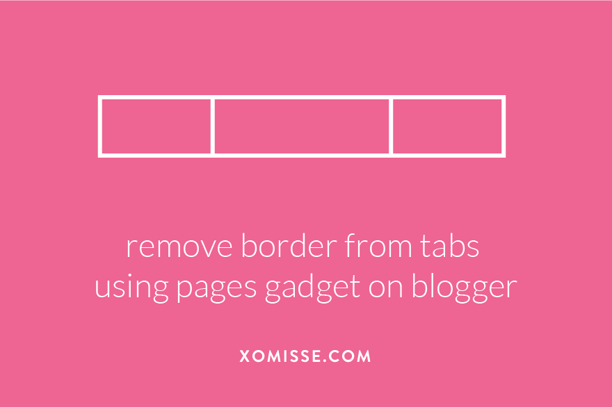 remove border from tabs using pages gadget on blogger
