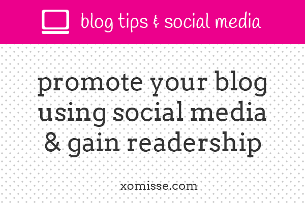 promoting your blog with social media